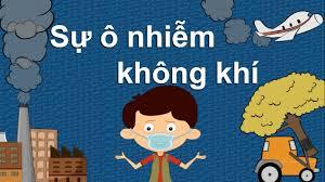 Các yếu tố chính gây ra ô nhiễm không khí